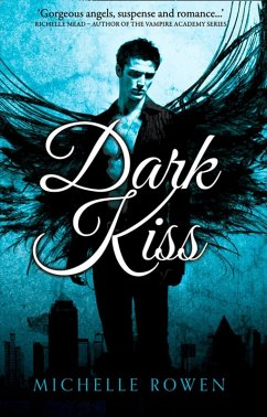 Dark Kiss (Nightwatchers, Book 1) (eBook, ePUB) - Rowen, Michelle