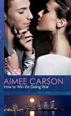How To Win The Dating War (Mills & Boon Modern) (eBook, ePUB)