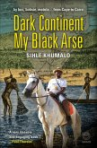 Dark Continent my Black Arse (eBook, ePUB)