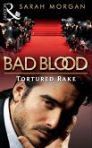 The Tortured Rake (Bad Blood, Book 1) (eBook, ePUB)