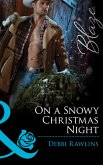 On a Snowy Christmas Night (Mills & Boon Blaze) (Made in Montana, Book 3) (eBook, ePUB)