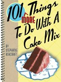 101 More Things To Do With a Cake Mix (eBook, ePUB)