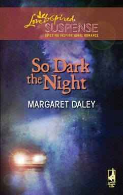 So Dark The Night (Mills & Boon Love Inspired) (eBook, ePUB)