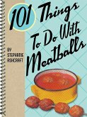 101 Things To Do With Meatballs (eBook, ePUB)