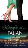 Hot Nights with...the Italian: The Santangeli Marriage / The Italian's Ruthless Marriage Command / Veretti's Dark Vengeance (eBook, ePUB)