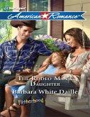 The Rodeo Man's Daughter (Mills & Boon American Romance) (eBook, ePUB)
