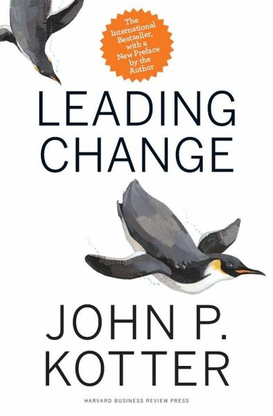 Leading Change, With a New Preface by the Author (eBook, ePUB) - Kotter, John P.