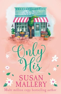 Only His (A Fools Gold Novel, Book 6)