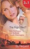 The Right Bed?: Your Bed or Mine? (The Wrong Bed, Book 42) / Cold Case, Hot Bodies (The Wrong Bed, Book 40) / A Breath Away (The Wrong Bed, Book 39) (Mills & Boon By Request) (eBook, ePUB)