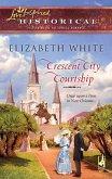 Crescent City Courtship (Mills & Boon Historical) (eBook, ePUB)