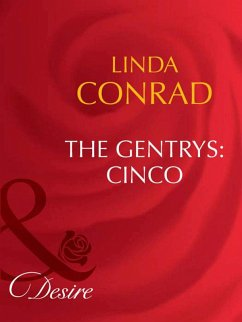 The Gentrys: Cinco (Mills & Boon Desire) (The Gentrys, Book 1)