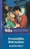 Irresistible Attraction (Mills & Boon Vintage 90s Modern) (eBook, ePUB)