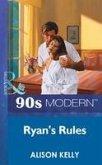 Ryan's Rules (Mills & Boon Vintage 90s Modern) (eBook, ePUB)
