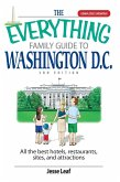 The Everything Family Guide To Washington D.C. (eBook, ePUB)
