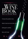 The Only Wine Book You'll Ever Need (eBook, ePUB)