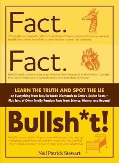 Fact. Fact. Bullsh*t! (eBook, ePUB) - Stewart, Neil Patrick