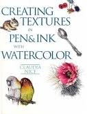 Creating Textures in Pen & Ink with Watercolor (eBook, ePUB)