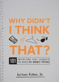 Why Didn't I Think of That? (eBook, ePUB)