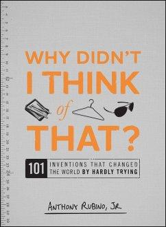 Why Didn't I Think of That? (eBook, ePUB) - Rubino, Anthony