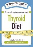 Try-It Diet: Thyroid Diet (eBook, ePUB)