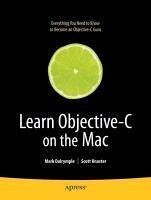 Learn Objective-C on the Mac (eBook, PDF) - Knaster, Scott; Dalrymple, Mark