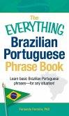 The Everything Brazilian Portuguese Phrase Book (eBook, ePUB)