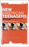 New American Teenagers (eBook, ePUB)