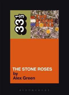 The Stone Roses' The Stone Roses (eBook, ePUB) - Green, Alex