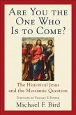 Are You the One Who Is to Come? (eBook, ePUB)
