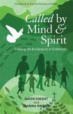 Called by Mind and Spirit (eBook, PDF)
