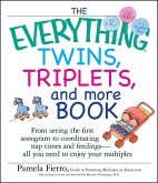 The Everything Twins, Triplets, And More Book (eBook, ePUB)