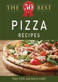 The 50 Best Pizza Recipes (eBook, ePUB)