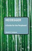 Heidegger: A Guide for the Perplexed (eBook, PDF)
