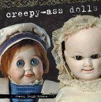Creepy-Ass Dolls (eBook, ePUB)