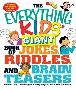 The Everything Kids' Giant Book of Jokes, Riddles, and Brain Teasers (eBook, ePUB) - Dahl, Michael