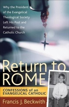 Return to Rome (eBook, ePUB) - Beckwith, Francis J.