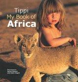 Tippi My Book of Africa (eBook, PDF)