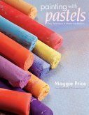 Painting with Pastels (eBook, ePUB)