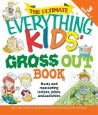 The Ultimate Everything Kids' Gross Out Book (eBook, ePUB)