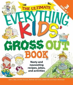 The Ultimate Everything Kids' Gross Out Book (eBook, ePUB) - Blair, Beth L