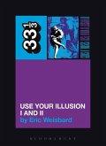 Guns N' Roses' Use Your Illusion I and II (eBook, ePUB)