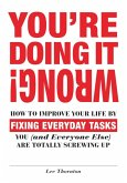 You're Doing It Wrong! (eBook, ePUB)