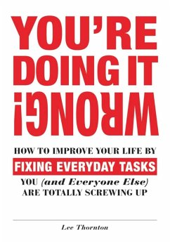 You're Doing It Wrong! (eBook, ePUB) - Thornton, Lee