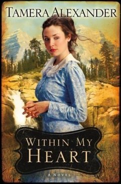 Within My Heart (Timber Ridge Reflections Book ...