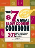 The $7 a Meal Slow Cooker Cookbook (eBook, ePUB)