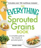 The Everything Sprouted Grains Book (eBook, ePUB)