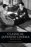 Classical Japanese Cinema Revisited (eBook, ePUB)