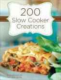 200 Slow Cooker Creations (eBook, ePUB)