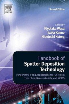 Handbook of Sputter Deposition Technology (eBook, ePUB) - Wasa, Kiyotaka