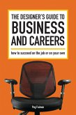 The Designer's Guide to Business and Careers (eBook, ePUB)